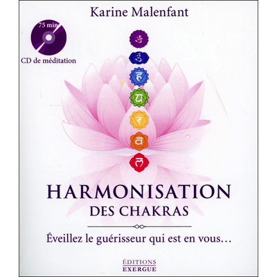Harmonisation des Chakras - Karine Malenfant