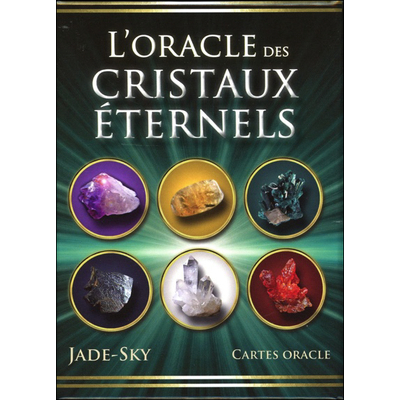 L'Oracle des Cristaux Eternels - Jade-Sky