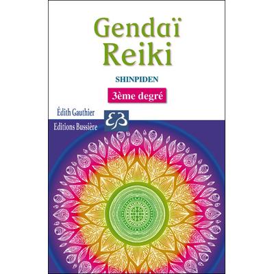 Gendaï Reiki III - Shinpiden - Edith Gauthier