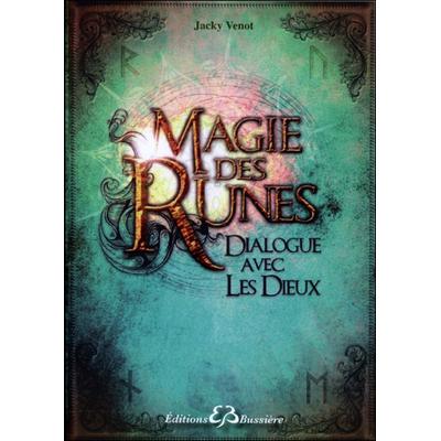 Magie des Runes - Dialogue avec les Dieux - Jacky Venot