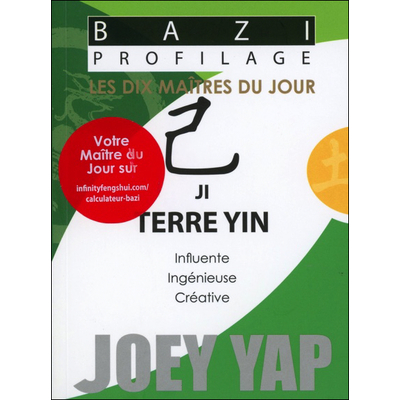 Bazi Profilage - Les Dix Maîtres du Jour - Ji : Terre Yin - Joey Yap