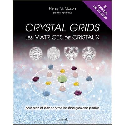 Crystal Grids - Les Matrices de Cristaux - Henry M. Mason