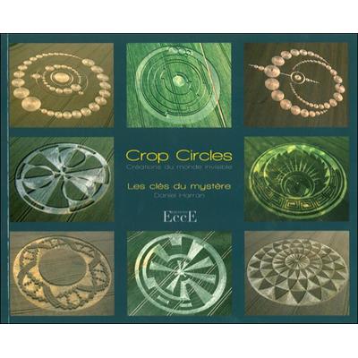 Crop Circles - Les Clés du Mystère - Daniel Harran