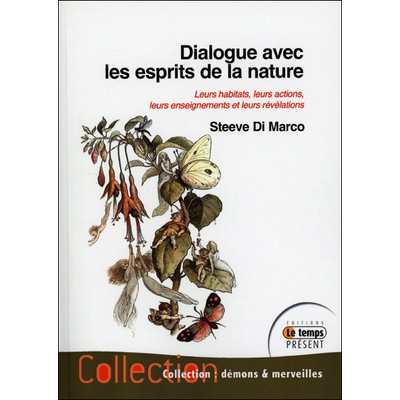 Dialogue Avec les Esprits de la Nature - Steeve Di Marco