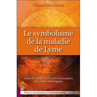 Le Symbolisme de la Maladie de Lyme - Viviane Cangeloni