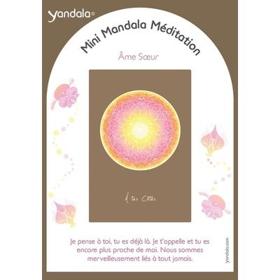 Mini Yandala Méditation - Ame Soeur