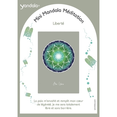 Mini Yandala Méditation - Liberté