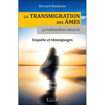 La Transmigration des Âmes - Bernard Baudouin