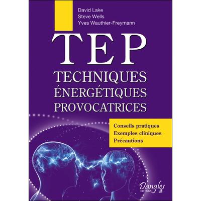 TEP Techniques Energétiques Provocatrices - David Lake