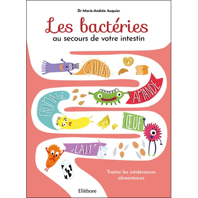 Les Bactéries au Secours de Votre Intestin - Dr. Marie-Andrée Auquier