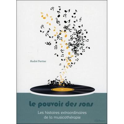 Le Pouvoir des Sons - André Fertier
