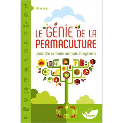 Le Génie de la Permaculture - Steve Read