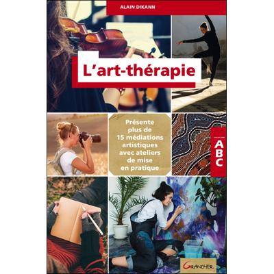 L'Art-Thérapie - ABC - Alain Dikann