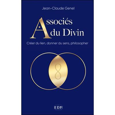 Associés du Divin - Jean-Claude Genel