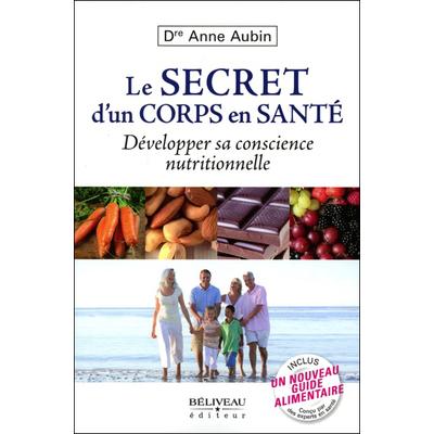 Le Secret d'un Corps en Santé - Dr. Anne Aubin