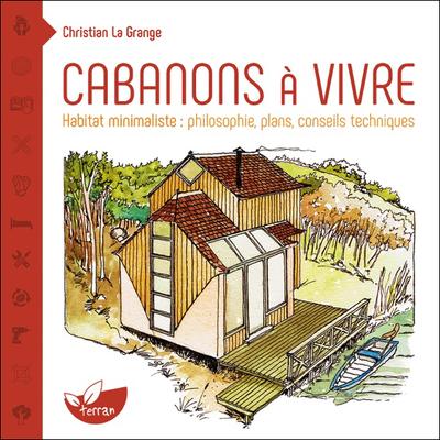 Cabanons à Vivre - Christian La Grange