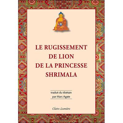 Le Rugissement de Lion de la Princesse Shrimala - Marc Agate