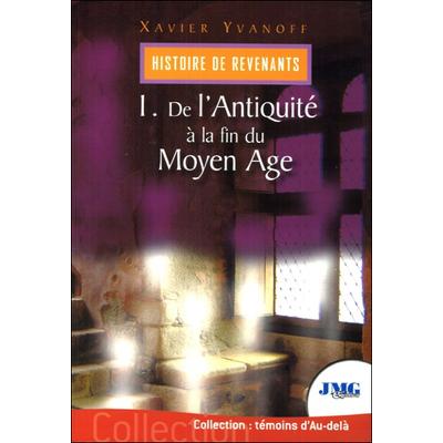 Histoire de Revenants Tome 1 - Xavier Yvanoff