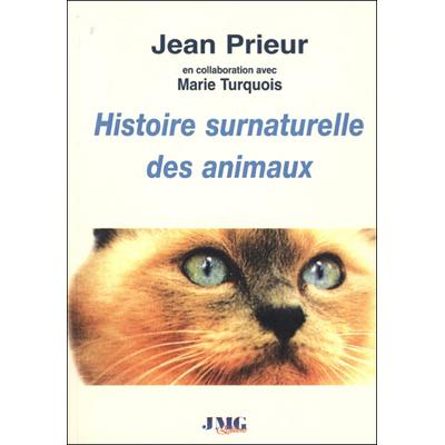 Histoire Surnaturelle des Animaux - Jean Prieur