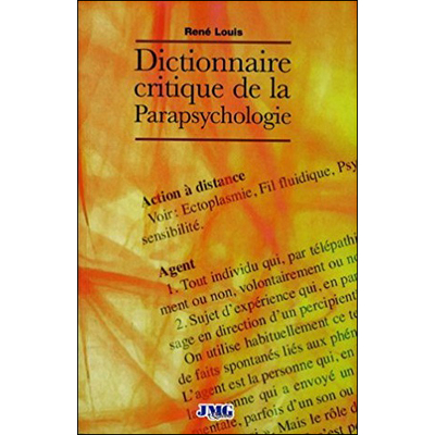 Dictionnaire Critique de la Parapsychologie - René Louis