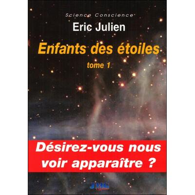 Enfants des Etoiles Tome 1 - Eric Julien