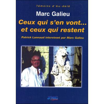 Ceux qui s'en vont et ceux qui restent - Marc Galieu