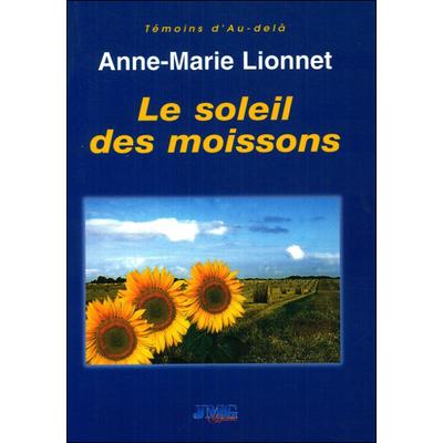 Le Soleil des Moissons - Anne-Marie Lionnet