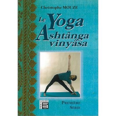 Yoga Ashtanga Vinyasa - Christophe Mouze