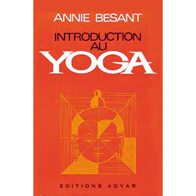 Introduction au Yoga - Annie Besant
