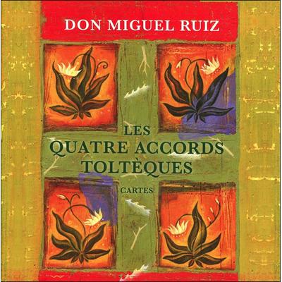 Les Quatre Accords Toltèques - Don Miguel Ruiz