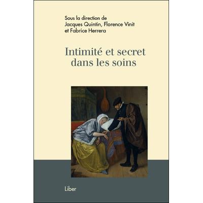 Intimité et Secret dans les Soins - Florence Vin