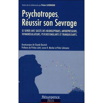Psychotropes - Réussir son Sevrage - Peter Lehmann