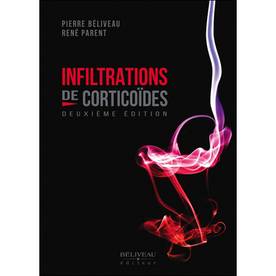 Infiltrations de Corticoïdes - Pierre Béliveau & René Parent