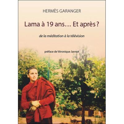 Lama à 19 ans... Et après ? Hermès Garanger