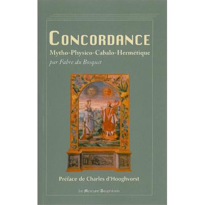 Concordance Mytho-Physico-Cabalo-Hermétique - Fabre du Bosquet
