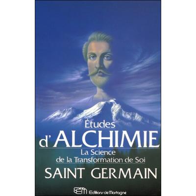 Etudes d'Alchimie - La Science de la Transformation de Soi - Mark Prophet