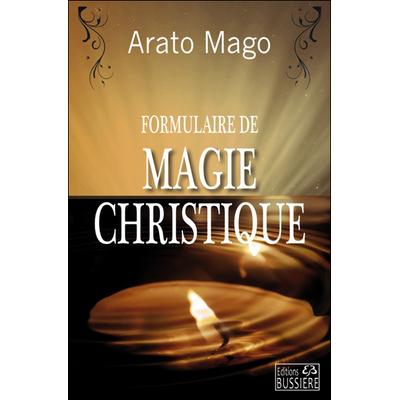 Formulaire de Magie Christique - Arato Mago