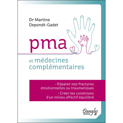 PMA et Médecines Complémentaires - Dr. Martine Depondt-Gadet