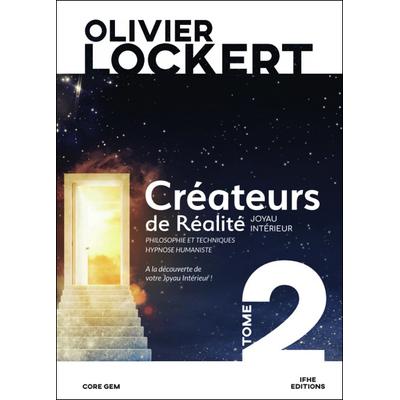 Créateurs de Réalité Tome 2 - Joyau Intérieur - Olivier Lockert