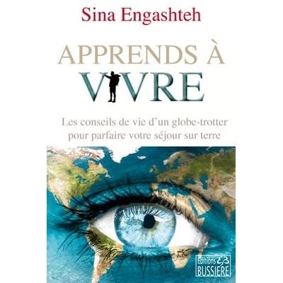 Apprends à Vivre - Sina Engashteh