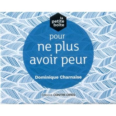 La Petite Boîte Pour ne Plus Avoir Peur - Dominique Charnaise