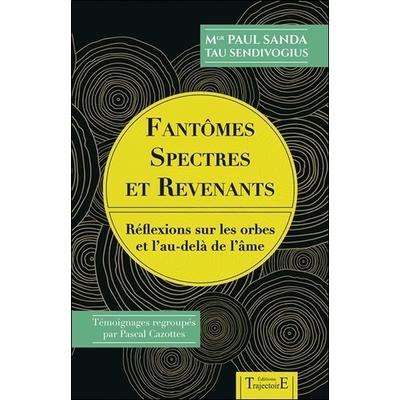 Fantômes, Spectres et Revenants - Paul Sanda