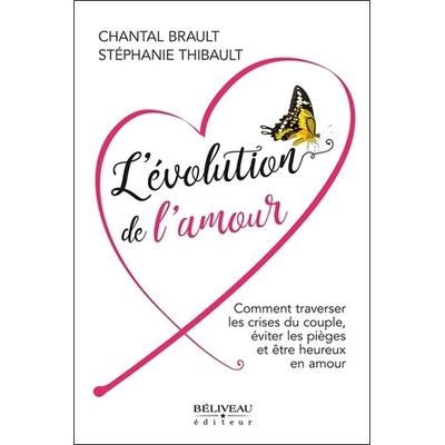 L'évolution de l' Amour - Chantal Brault & Stéphanie Thibault