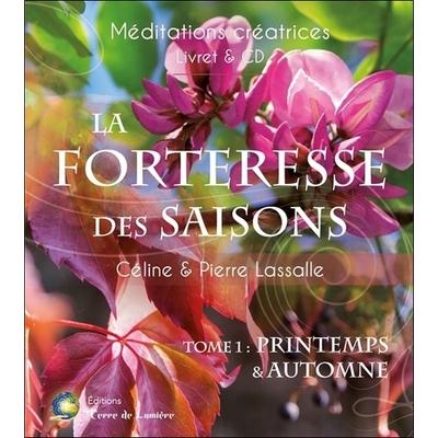 La Forteresse des Saisons Tome 1 - Printemps & Automne -  Céline & Pierre Lassalle