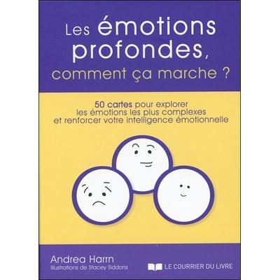 Les Emotions Profondes, Comment ça Marche ? Andrea Harrn