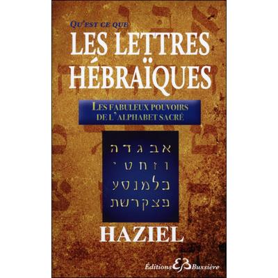 Qu'est-ce-que les Lettres Hébraïques - Haziel