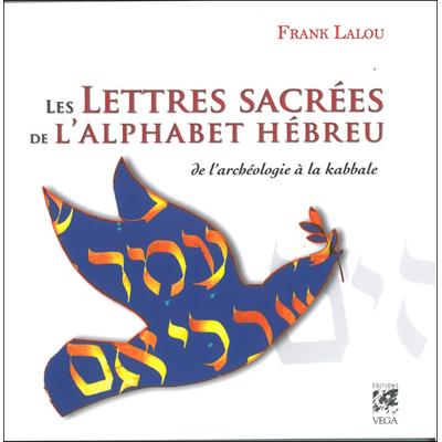 Les Lettres de l'alphabet Hébreu - Frank Lalou