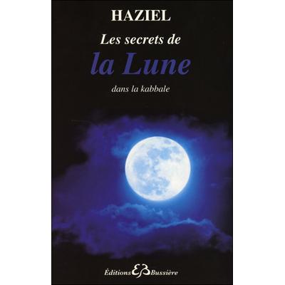 Les Secrets de la Lune dans la kabbale - Haziel