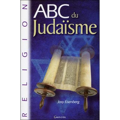 ABC du Judaïsme - Josy Eisenberg