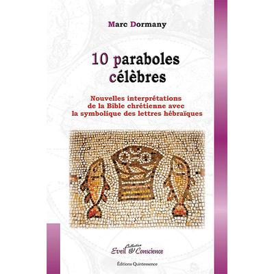 10 Paraboles Célèbres - Marc Dormany
